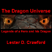 The Dragon Universe Legends of a Hero and his Dragon